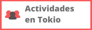 actividades que hacer en tokio